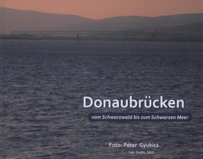 Gyukics Péter - Dr. Kordos László - Reich Gyula - Dr. Tóth Ernő - Donaubrücken