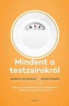 Mariëtte Boon - Liesbeth Van Rossum - Mindent a testzsírokról