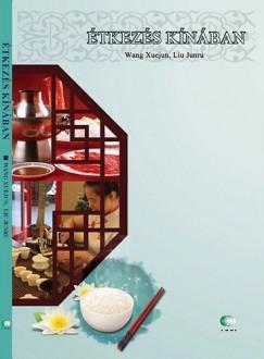Junru Liu - Étkezés Kínában
