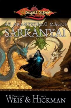 Tracy Hickman - Margaret Weis - Az aranyszemű mágus sárkányai