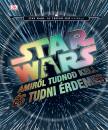- Star Wars - Amiről tudnod kell és tudni érdemes