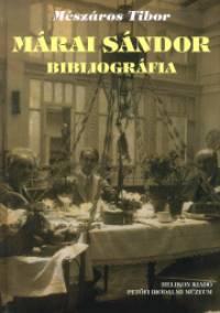 Mészáros Tibor - Márai Sándor bibliográfia
