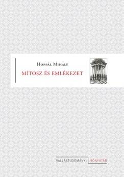 Hoppál Mihály - Mítosz és emlékezet