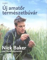 Nick Baker - Új amatőr természetbúvár