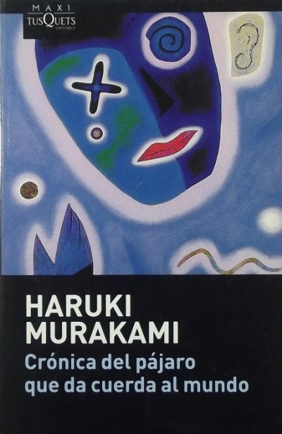 Murakami Haruki - Crónica del pájaro que da cuerda al mundo