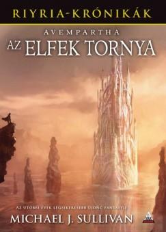 Michael J. Sullivan - Avempartha - Az elfek tornya