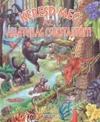 Francisco Arredondo  (Szerk.) - Keresd meg az állatvilág csúcstartóit!