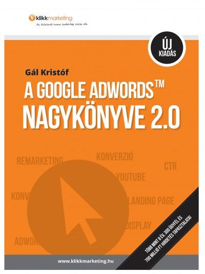 Gál Kristóf - A Google AdWords nagykönyve 2.0
