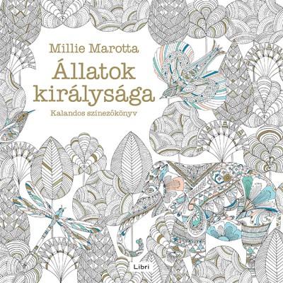 Millie Marotta - Állatok királysága