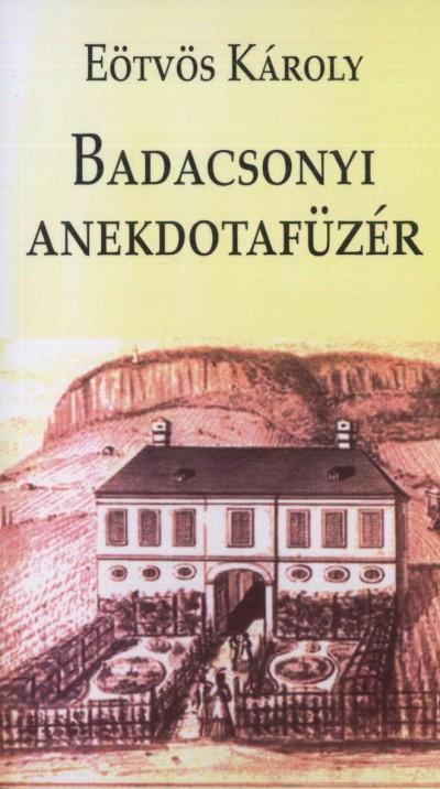 Eötvös Károly - Badacsonyi anekdotafüzér