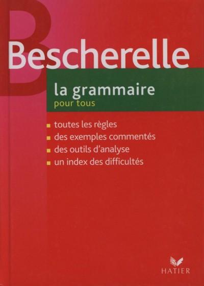 - Bescherelle 3. la grammaire