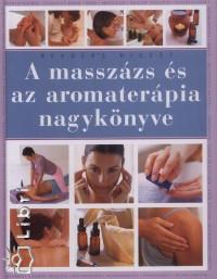 - A masszázs és az aromaterápia nagykönyve