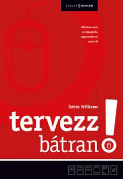Robin Williams - Tervezz bátran!