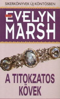 Evelyn Marsh - A titokzatos kövek