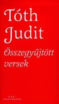 Dr. Tóth Judit - Tóth Judit összegyűjtött versek