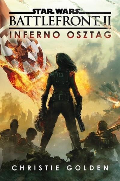 Christie Golden - Star Wars: Battlefront ?II - Inferno osztag
