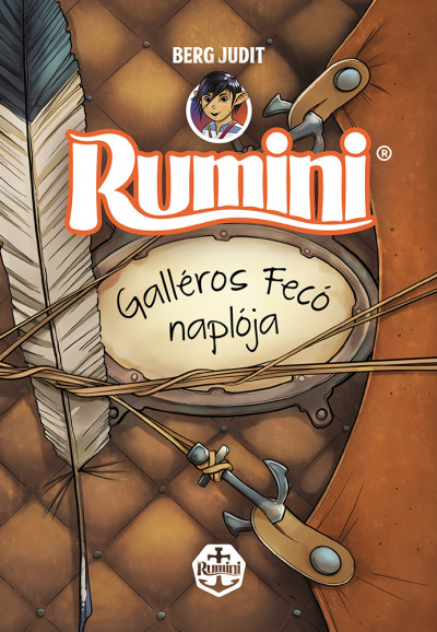 Berg Judit - Rumini - Galléros Fecó naplója