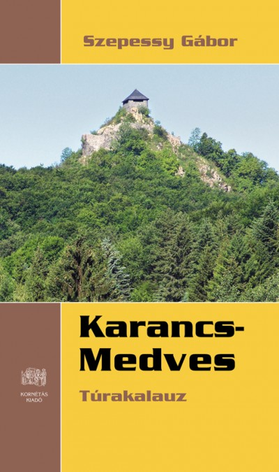 Szepessy Gábor - Karancs-Medves