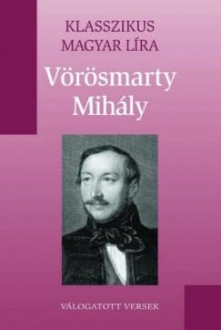 Vörösmarty Mihály - Vörösmarty Mihály versei