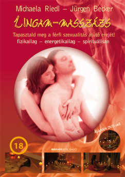 Jürgen Becker - Michaela Riedl - Lingam-masszázs-Ajándék DVD-vel!