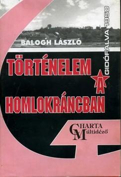 Balogh László - Történelem a homlokráncban - Gidófalva, 1950