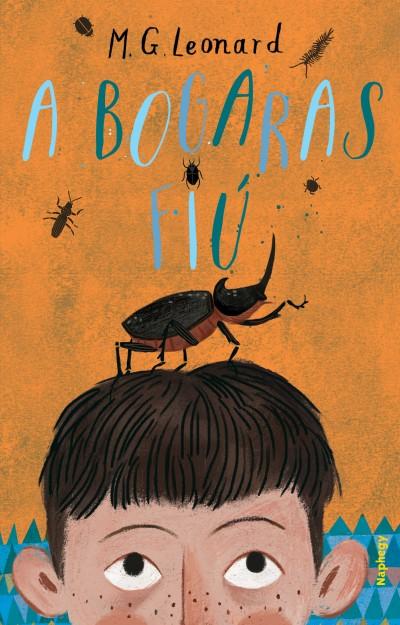 M. G. Leonard - A bogaras fiú