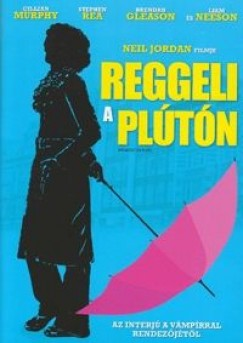 Neil Jordan - Reggeli a Plútón
