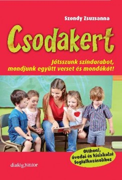 Szondy Zsuzsanna - Csodakert