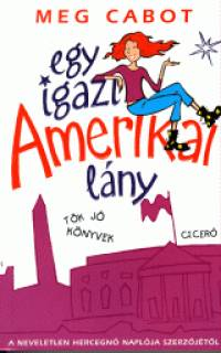 Meg Cabot - Egy igazi amerikai lány
