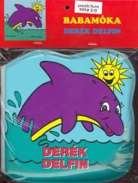 - Babamóka - Derék delfin