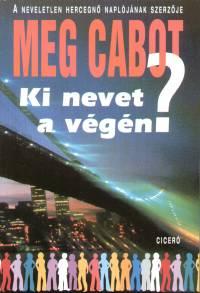 Meg Cabot - Ki nevet a végén?