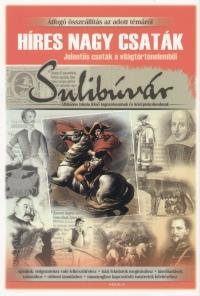 Veres Zsuzsa - Sulibúvár - Híres nagy csaták