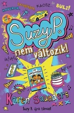 Karen Saunders - Suzy P. nem változik!