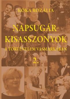 Kóka Rozália - Napsugárkisasszonyok 2. - A történelem vasmarkában
