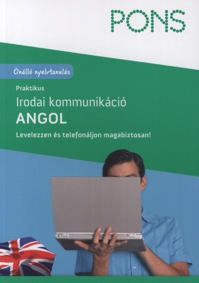 Rachel Armitage-Amato - Catherine E. Baker - Andrina Rout - PONS praktikus irodai kommunikáció - Angol