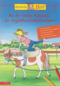 Hanna Sörensen  (Összeáll.) - Az én lovas kifestő- és foglalkoztatófüzetem