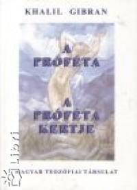 Kahlil Gibran - A próféta  - A próféta kertje - Rajzok és festmények
