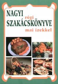 - Nagyi régi szakácskönyve mai ízekkel