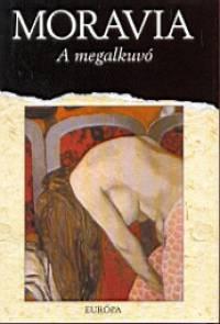 Alberto Moravia - A megalkuvó
