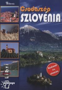 Galli Károly - Halász Albert - Marton Jenő - Csodaszép Szlovénia