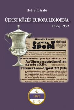 Hetyei László - Újpest Közép-Európa legjobbja 1929, 1939