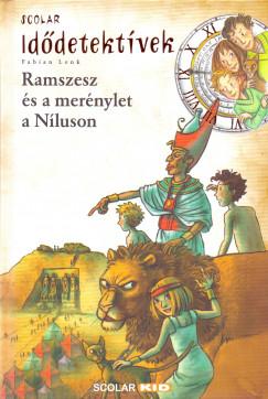 Fabian Lenk - Ramszesz és a merénylet a Níluson