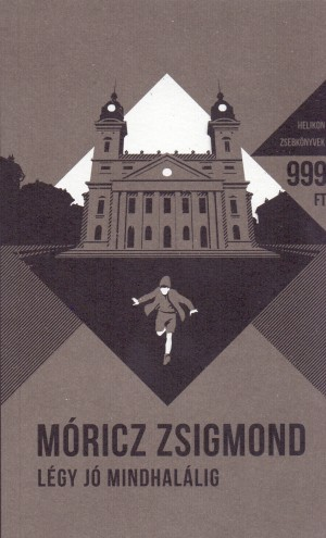 M�ricz Zsigmond - L�gy j� mindhal�lig