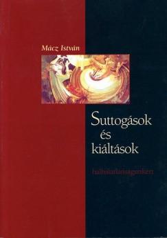 Mácz István - Suttogások és kiáltások