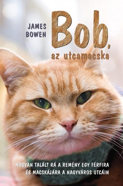 Bob, az utcamacska (James Bowen)