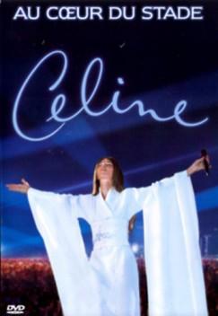 Celine Dion - Au Coeur Du Stade - DVD