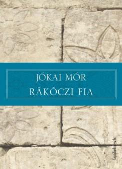 Jókai Mór - Rákóczi fia