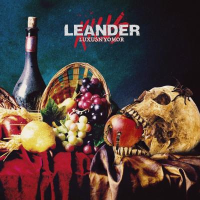 Leander Kills - Leander Kills: Luxusnyomor - LP + CD