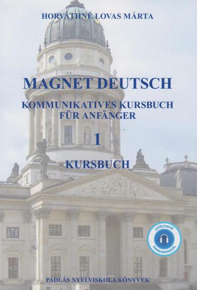 Horv�thn� Lovas M�rta - Magnet deutsch 1 Kursbuch- CD mell�klettel