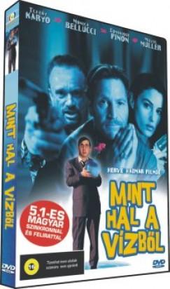 Hervé Hadmar - Mint hal a vízből - DVD